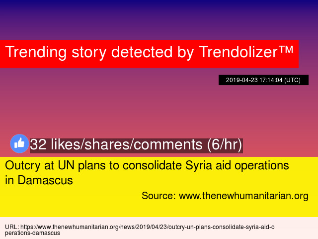 Outcry at UN plans to consolidate Syria aid operations in