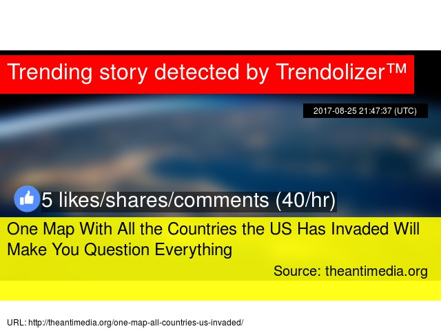 One Map With All the Countries the US Has Invaded Will Make You ...